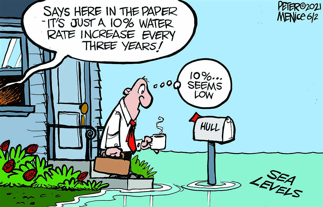 """CARTOON with man starting at mailbox on front porch with his house surrounded by water.  the caption says """"says here in the paper its just a 10% water increase every three years.  10% seems low."""